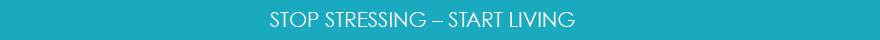 Stop-StressingStart-Living